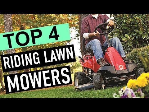 BEST 4: Riding Lawn Mowers 2019