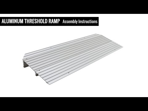 Aluminum Threshold Ramps – Assembly Instructions